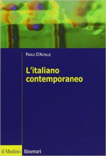 L'italiano contemporaneo, D'Achille