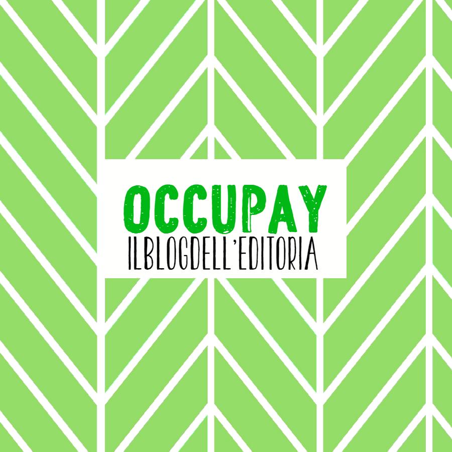 OccuPAY, nasce il blog per tutelare i professionisti dell'editoria