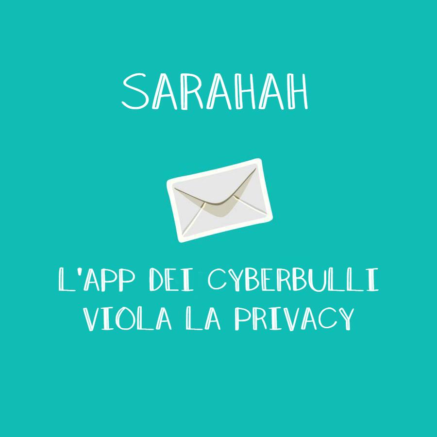 Sarahah, l'app dei cyberbulli ora preleva i dati dalle rubriche degli utenti