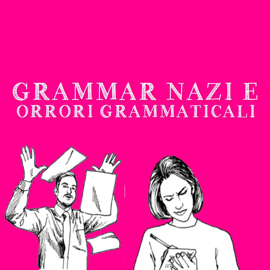 """Dai """"Grammar Nazi"""" agli strafalcioni dal gusto italiano"""