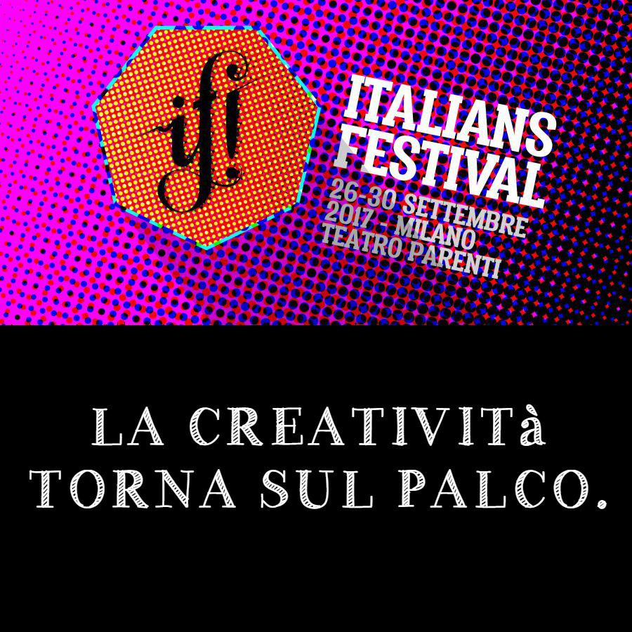 Italians Festival: torna l'evento dedicato alla comunicazione e alla creatività