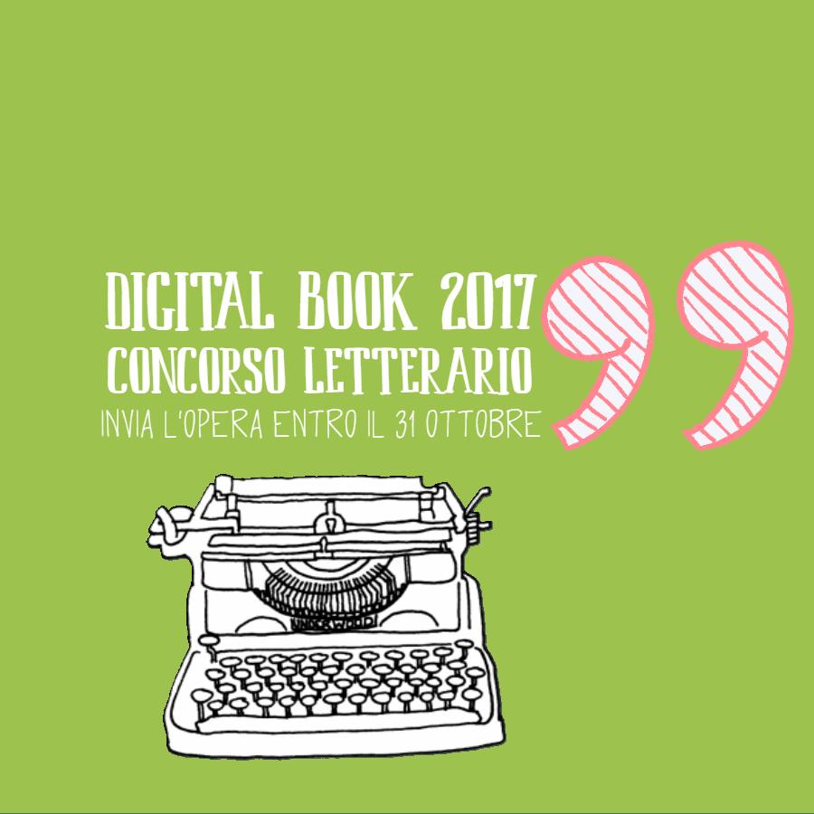 Digital Book 2017: il concorso letterario per nuovi scrittori digitali (gratuito)