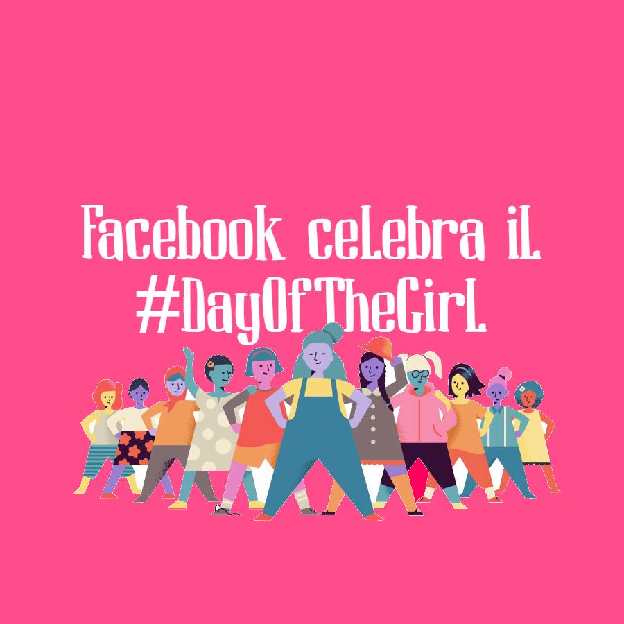 Bambine che salutano su Facebook? Oggi si celebra il #DayOfTheGirl