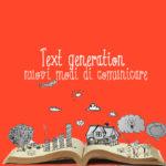 Text generation: nuovi modi di comunicare