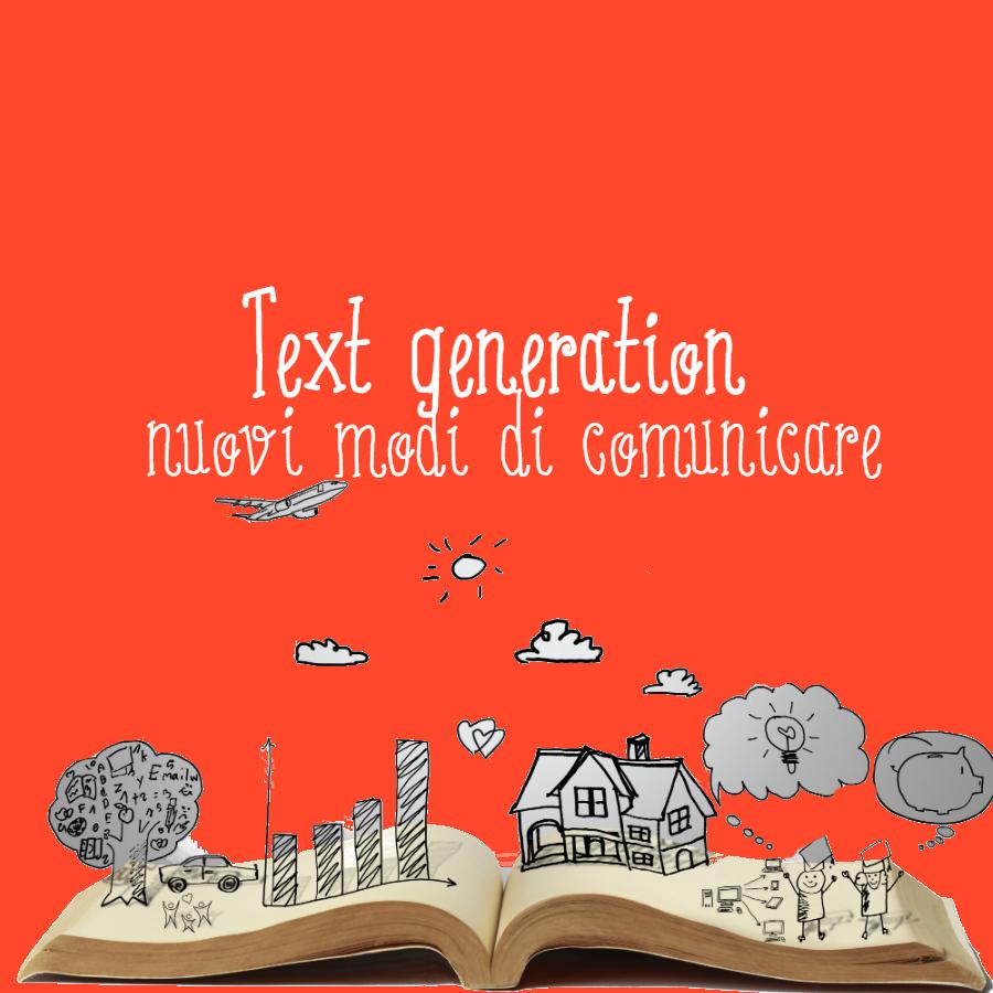 """""""Text generation"""": la scrittura cambia, la lettura pure"""