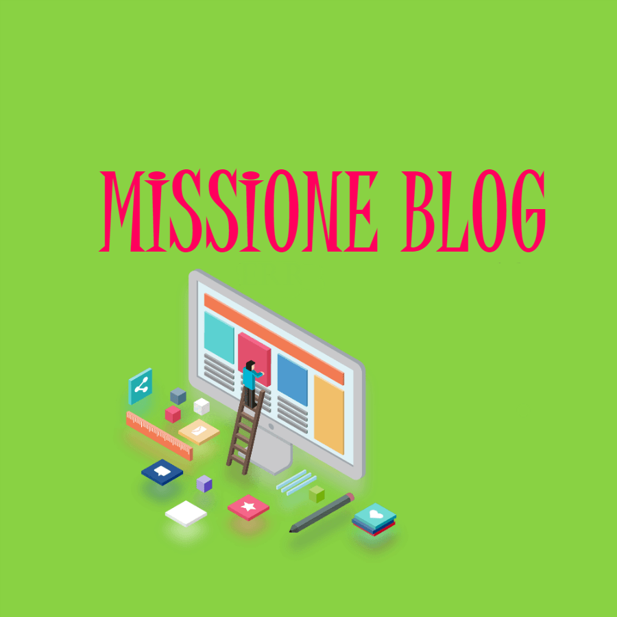 Missione blog: errori da evitare e dritte per farlo bene