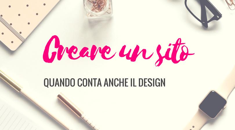 Creare un sito con un occhio al design
