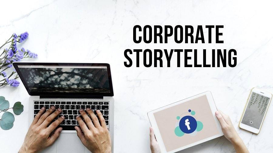 Corporate storytelling: come farlo anche su Facebook