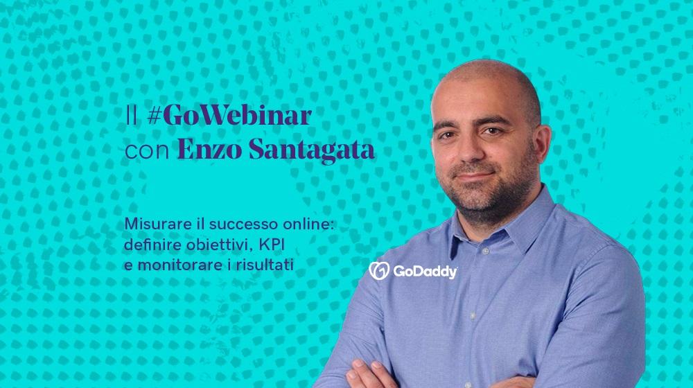 GoWebinar di GoDaddy con Enzo Santagata: la misurazione dei dati per avere successo online
